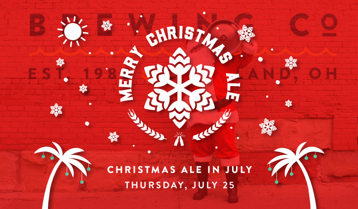 Merry Christmas In July Images.Christmas Ale In July Great Lakes Brewing Company